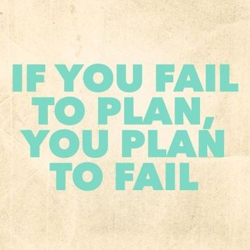 Fail to plan plan to fail