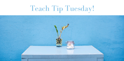 Teach Tip Tuesday @ educatingthedigitallearner.com